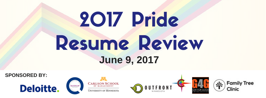 Quorum - TOMORROW! Quorum and Deloitte Pride Resume Review 2017