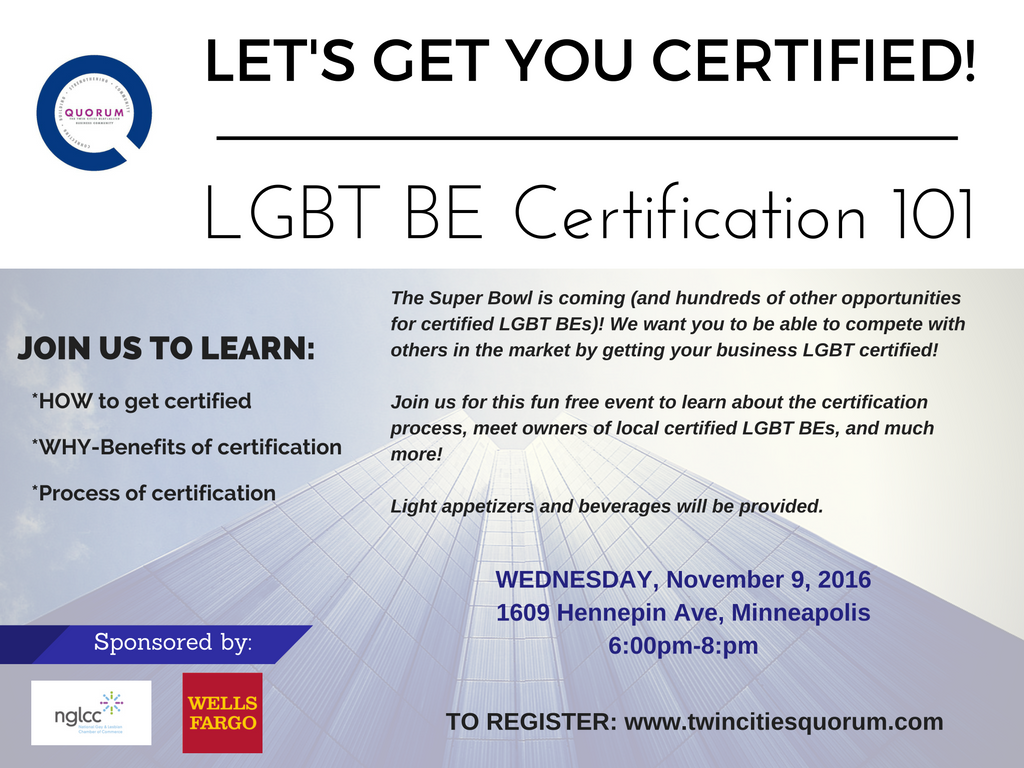Quorum updated date q university lets get your business certified and hundreds of other opportunities for certified lgbt bes we want you to be able to compete with others in the market by getting your business lgbt 1betcityfo Image collections